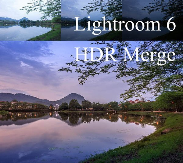 Lightroom 6 HDR Merge