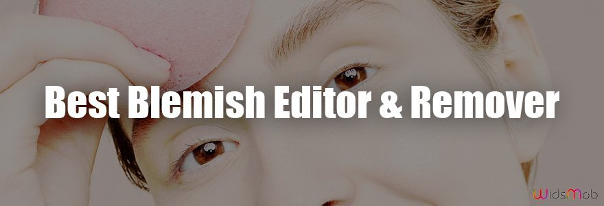 Best Blemish Editor and Remover