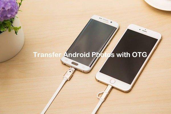 Transfer Android Photos OTG