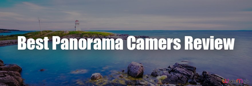 Best Panorama Cameras Review