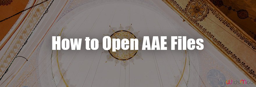 How to Open AAE Files