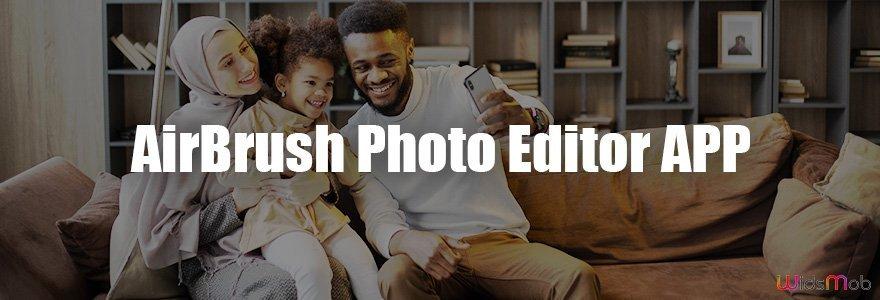 AirBrush Photo Editor APP