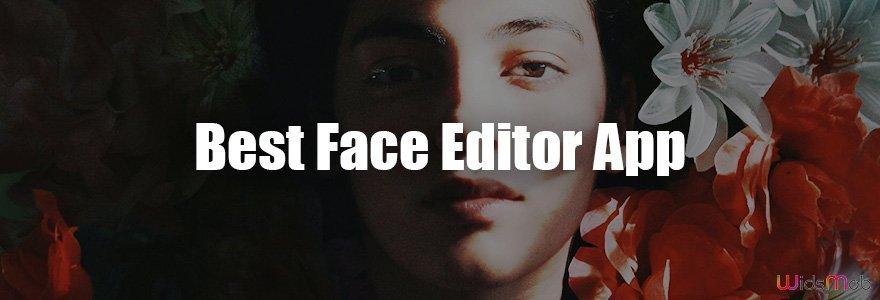 Best Face Editor App