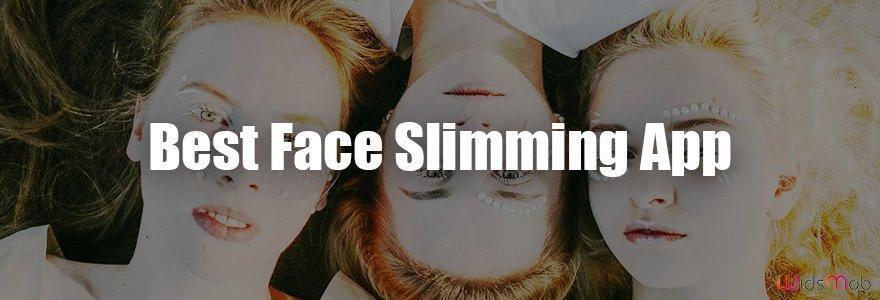 Best Face Slimming App