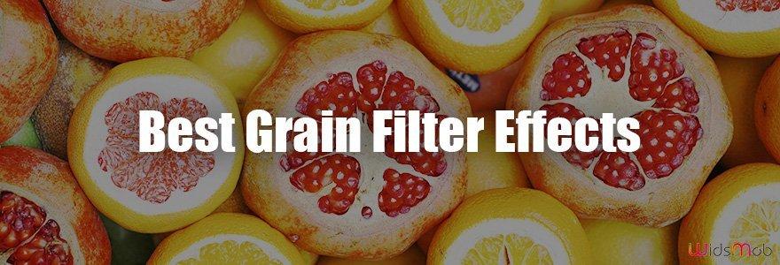 I migliori effetti di filtro del grano