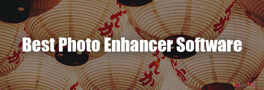 Best Photo Enhancer Software