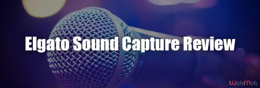 Elgato Sound Capture Review