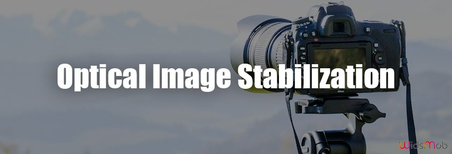 Optical Image Stabilization