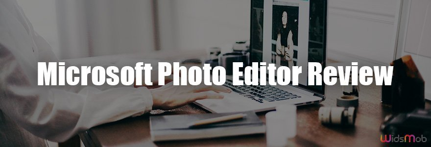 Microsoft Photo Editor Review