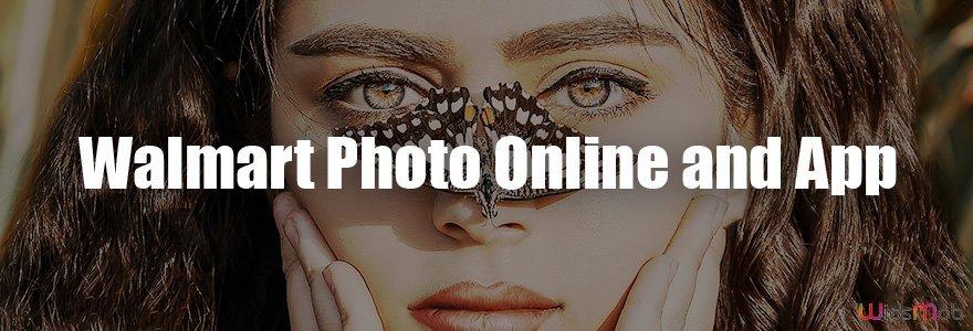 Walmart Photo Online และ App