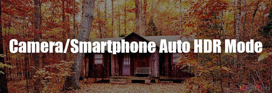 Kamera / Akıllı Telefon Otomatik HDR Modu