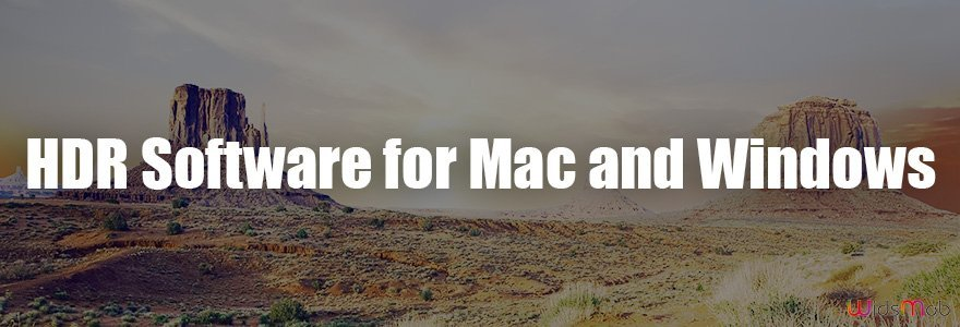 HDR Software for Mac and Windows