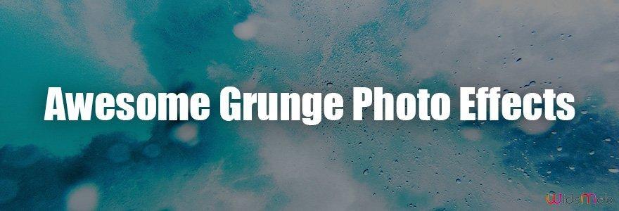 Effets photo grunge impressionnants