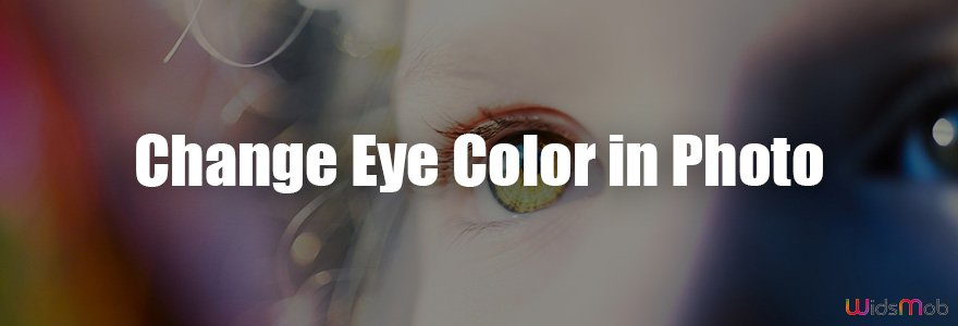 Change Eye Color in Photo