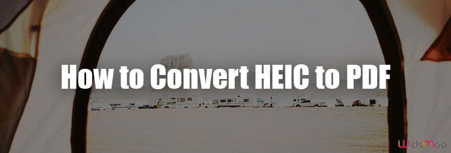 How to Convert HEIC to PDF