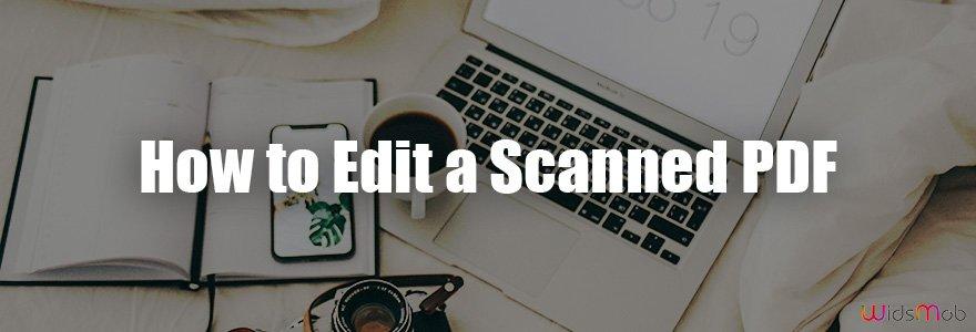 Comment éditer un PDF numérisé