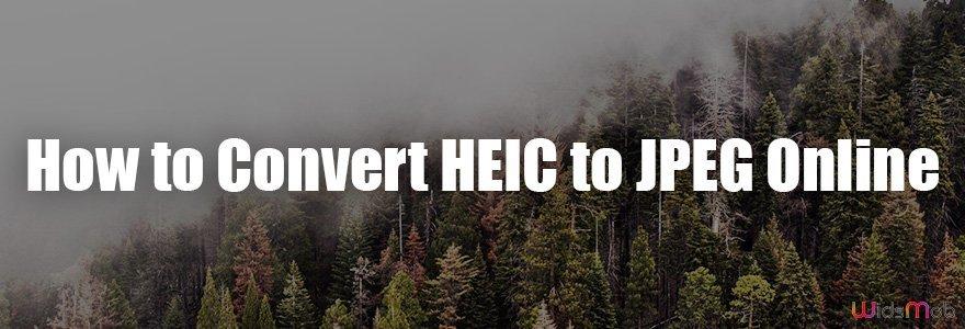 Comment convertir HEIC en JPEG en ligne