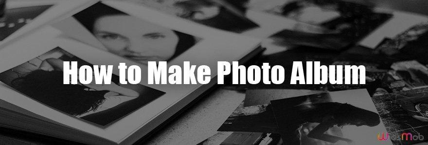 Comment faire un album photo