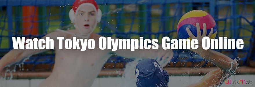 Watch Tokyo Olympics Game Online