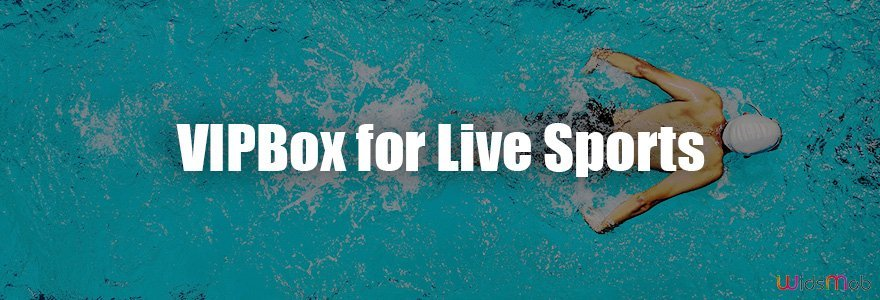 VIPBox for Live Sports